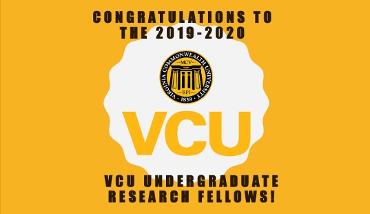 badge stating: congratulations to the 2019-2020 VCU undergraduate research fellows!